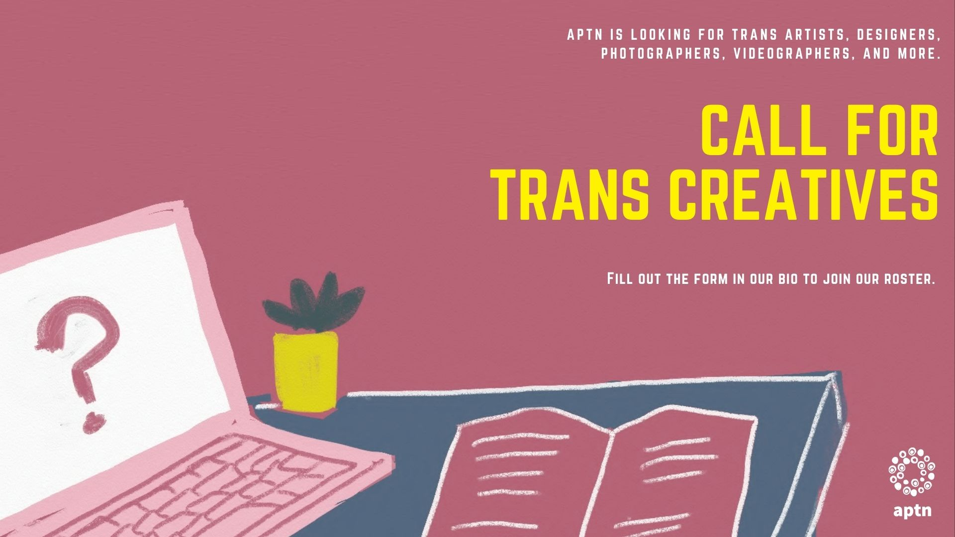 Mauve graphic with drawing of laptop and text Call for Trans Creatives